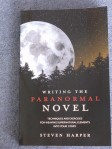 Writing the Paranormal Novel by Steven Harper