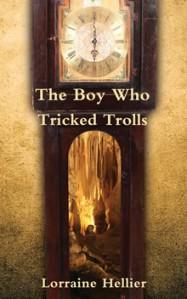 The Boy Who Tricked Trolls by Lorraine Hellier