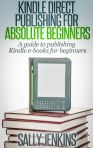 Kindle Direct Publishing for Absolute Beginners