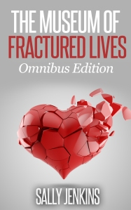 The Museum of Fractured Lives Omnibus Edition