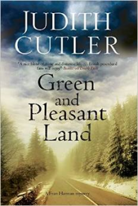 A Green and Pleasant Land by Judith Cutler