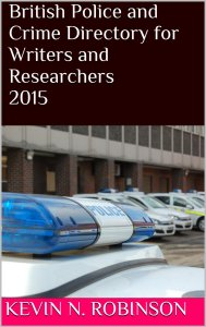 British Police and Crime Directory for Writers and Researchers