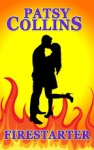 Firestarter by Patsy Collins