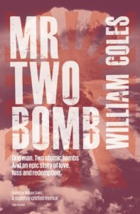 Mr Two Bomb by William Coles