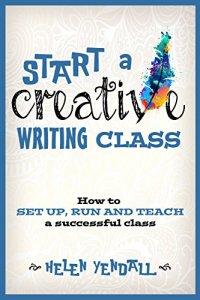 start-a-creative-writing-class-by-helen-yendall