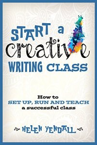 start-a-creative-writing-class-by-helen-yendall