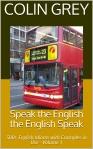 Speak the English the English Speak