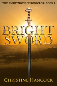 Bright Sword by Christine Hancock