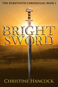 Bright Sword by Christine Hancock